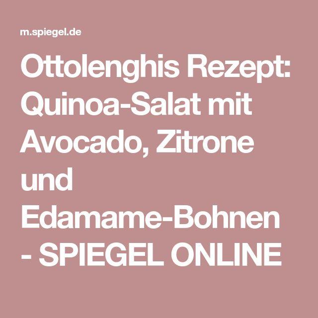 Ottolenghis Rezept: Quinoa-Salat mit Avocado, Zitrone und Edamame-Bohnen - SPIEGEL ONLINE