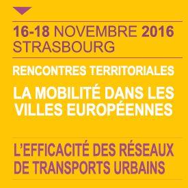 Journées européennes de Strasbourg sur l'efficacité des réseaux de transports urbains /// 16-18 novembre 2016