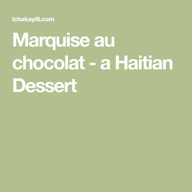 Marquise au chocolat - a Haitian Dessert