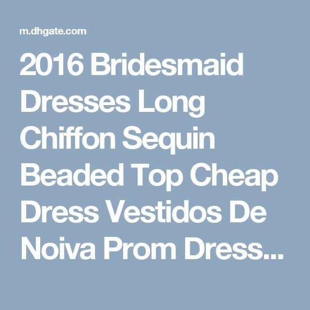 2016 Bridesmaid Dresses Long Chiffon Sequin Beaded Top Cheap Dress Vestidos De Noiva Prom Dress Brown Bridesmaid Dress Cadbury Purple Bridesmaid Dress From Joseph_wedding, $99.5| Dhgate.Com