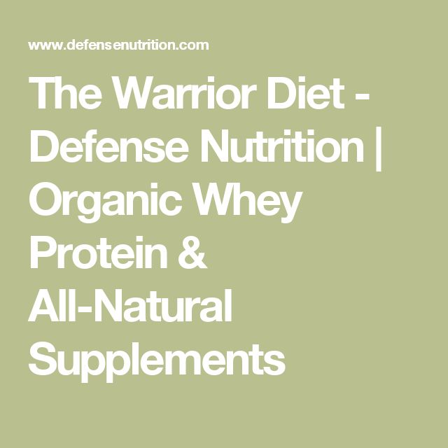 The Warrior Diet - Defense Nutrition | Organic Whey Protein & All-Natural Supplements