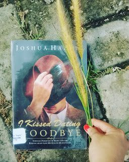 Amazing Grace: Review Buku: I Kissed Dating Good Bye