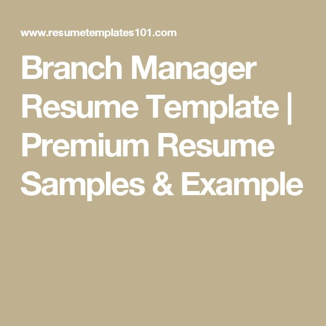 Branch Manager Resume Template | Premium Resume Samples & Example