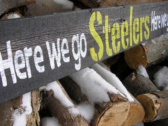 PITTSBURGH STEELERS~HERE WE GO