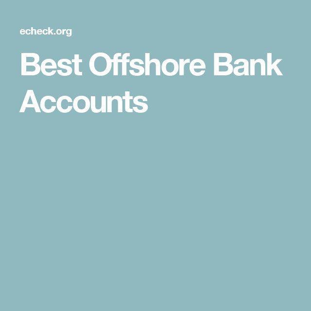 Best Offshore Bank Accounts
