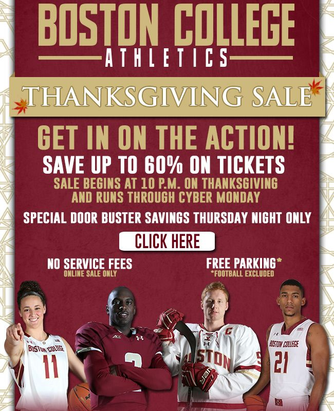 Boston College Thanksgiving Sale Savings Up To 60 On Tickets And No Service Fees