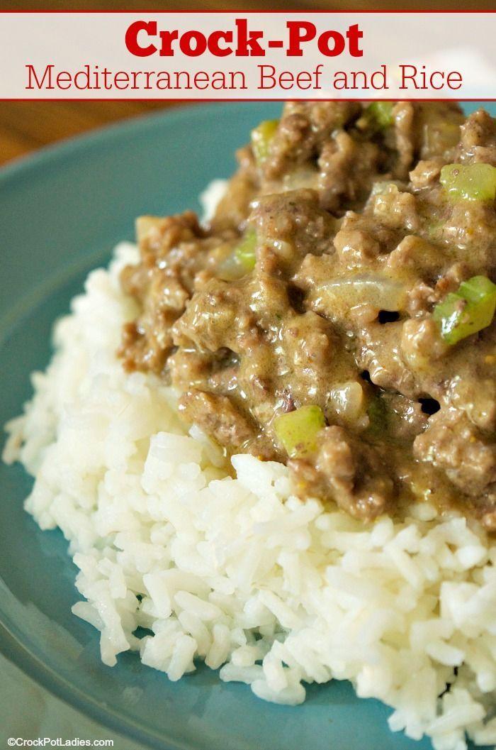 Crock Pot Mediterranean Beef And Rice Recipe Recipe Beef And Rice Recipes Healthy Recipes