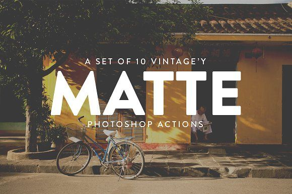 10 Vintage Matte Photoshop Actions by RAPPIDLY on @creativemarket