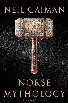 Norse Mythology Hardcover – 7 Feb 2017 by Neil Gaiman
