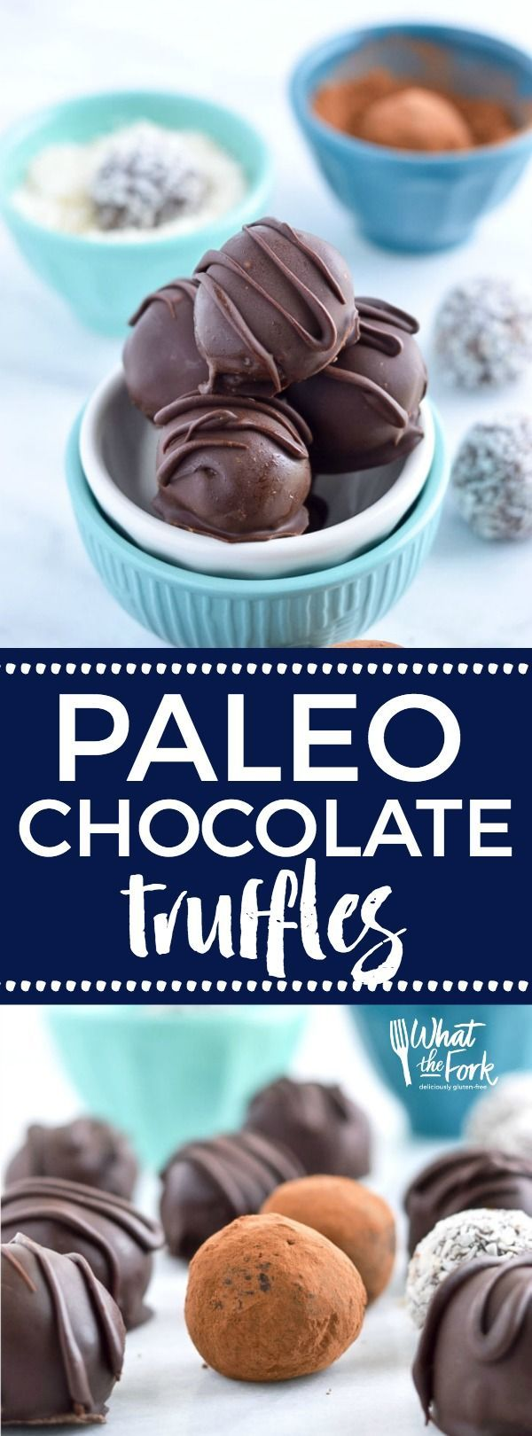 Easy Paleo Chocolate Truffles are so rich and creamy! Plus recipe included 3 ways to top them. Recipe from @whattheforkblog | healthy recipes | healthy desserts | easy desserts | how to make truffles | dairy free truffles | naturally sweetened: