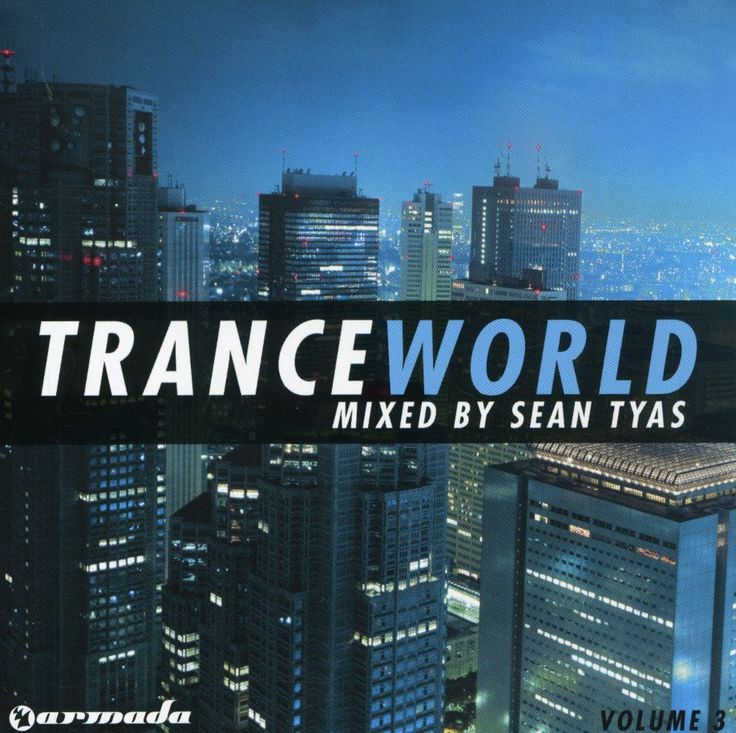 Sean Tyas - Trance World 3 Mixed By Sean Tyas