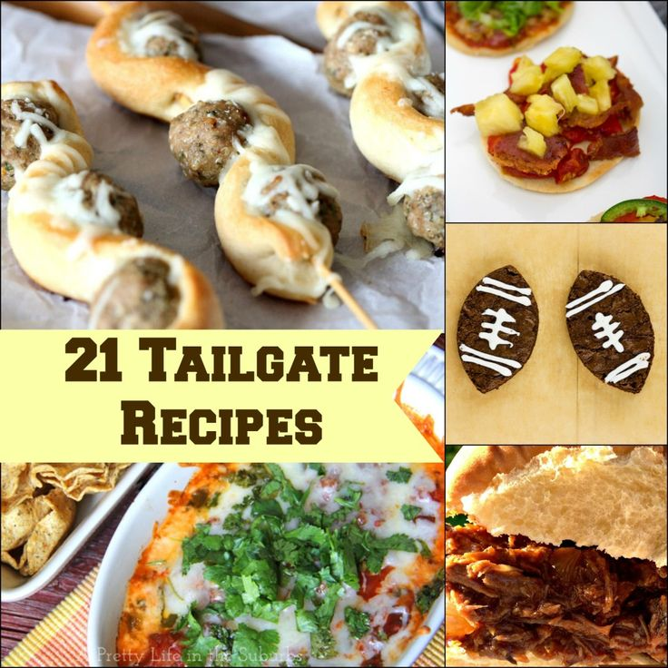 21 Tailgate Recipes - Virtually Yours