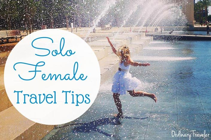 Travel Tips for the Solo Female Traveler