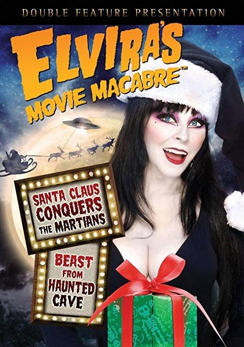 Elvira & Monte Hellman & Nicholas Webster-Elvira's Movie Macabre: (Santa Claus Conquers the Martians / Beast from Haunted Cave)