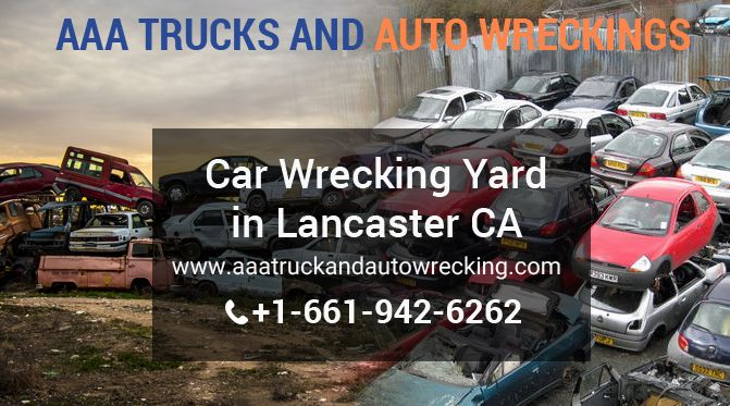 If You Are Searching For The Famous Car Wrecking Yard In Lancaster