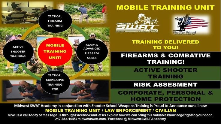 MILITARY / LAW ENFORCEMENT / CIVILIAN  Midwest SWAT Academy in Mount Zion IL in Conjunction with Shooter School Weapons Training Site in Atwood IL is PROUD to announce we are now utilizing a Mobile Training Unit (MTU) to bring top quality Firearms and Tactical Combative Instruction right to your door.  Some of the Courses we are making available are as follows:  Civilian Active Shooter Awareness Seminars  Armed Civilian Active Shooter Training (30 hour course)  Close Quarter Battle (CQB)…