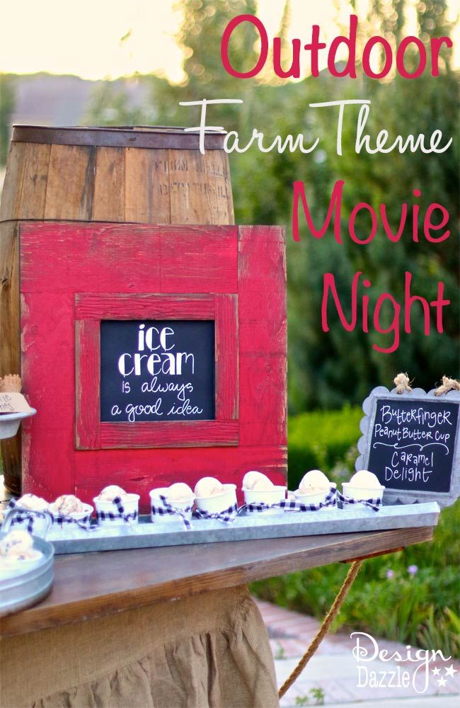 Try these ideas for hosting an outdoor movie night! You'll love the step by step tutorial on how to set a darling farm themed refreshment table! Ice cream is the dessert on the menu.