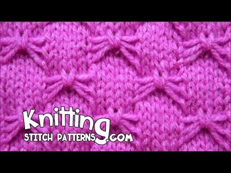 Watch video to learn how to knit the Bowknot stitch ( aka Butterfly stitch) ++ Detailed written instructions: http://www.knittingstitchpatterns.com/2014/11/b...