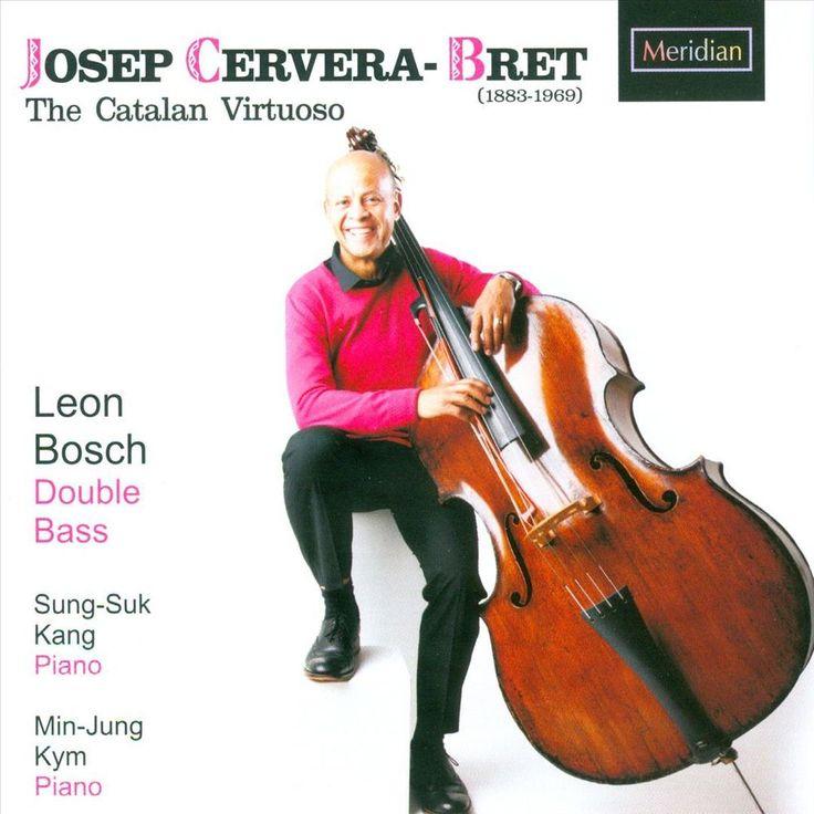 Leon Bosch - Josep Cervera-Bret: The Catalan Virtuoso