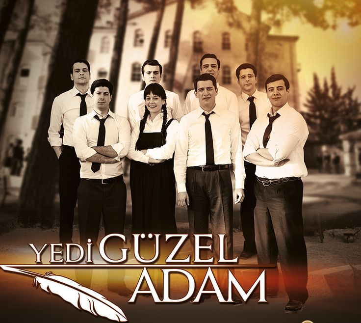 Seven Good Men (Yedi Guzel Adam)