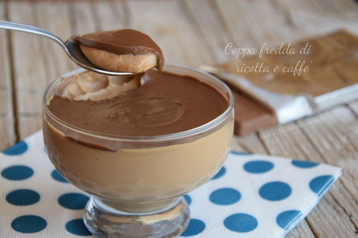 coppa di ricotta, caffè e cioccolato ok