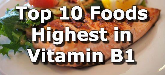 Top 10 Foods Highest in Thiamin (Vitamin B1)