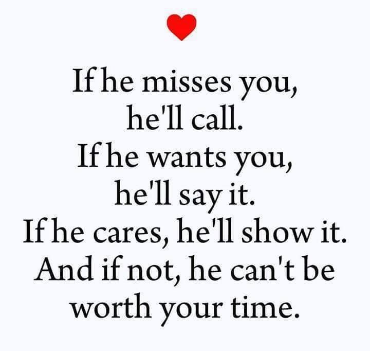 Love Quote If He Misses You He Ll Call Love Quotes Loveimgs Miss Me Quotes Love Quotes For Her Love Quotes For Him Deep