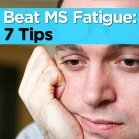 How do you manage MS fatigue? Here are 7 tips for beating it. Living with MS