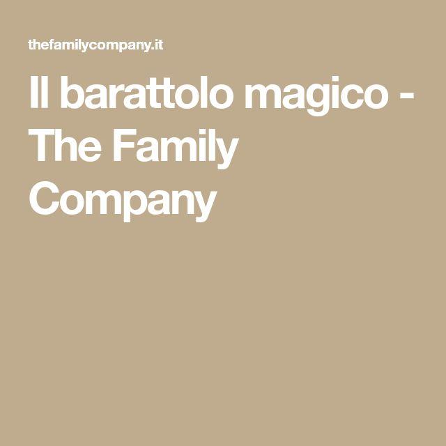 Il barattolo magico - The Family Company