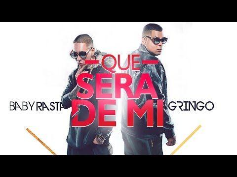 Baby Rasta y Gringo - Que será de Mi [Video Lyrics] - YouTube