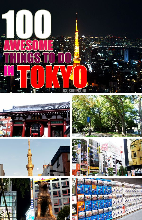 100 Awesome things to do in Tokyo! A list of things to do while in Tokyo, Japan. #tokyotravels #tokyo #japan