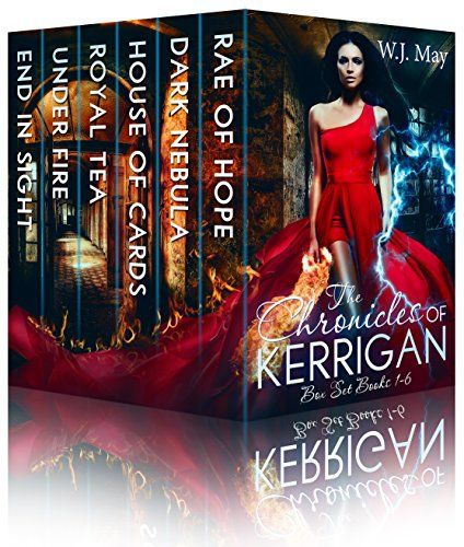 The Chronicles of Kerrigan Box Set Books # 1 - 6: Paranormal Fantasy Young Adult/New Adult Romance by [May, W.J.]