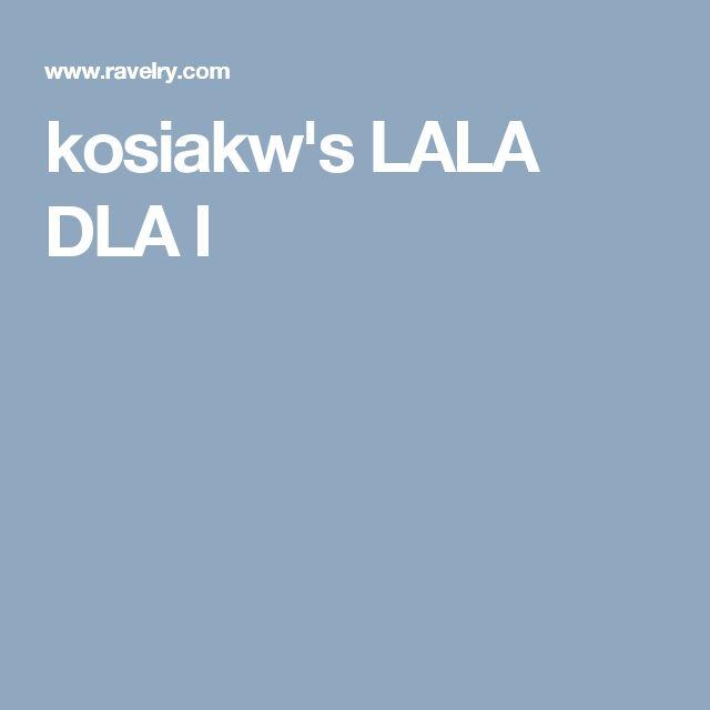 kosiakw's LALA DLA I