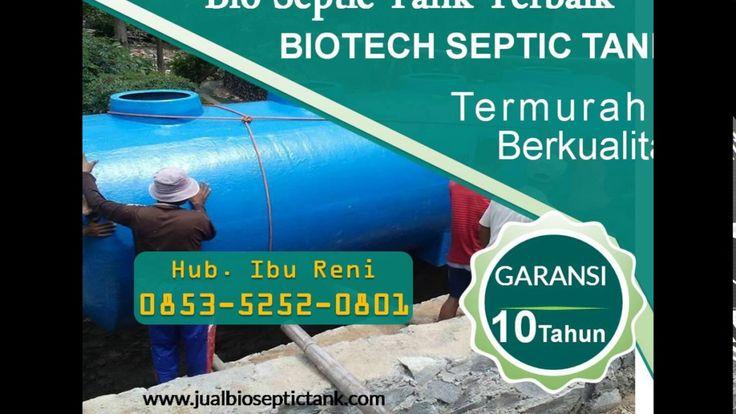 Bio Septic Tank Terpercaya | Bio Septic Tank Bandung | 0853-5252-0801
