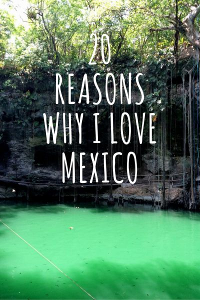 It's no secret that Mexico is one of my favourite countries to travel to and explore! Check out my list of 20 reasons why I love Mexico, complete with photos!