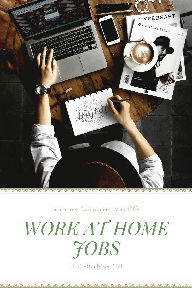 Legitimate Work From Home Jobs That Will Make You Money
