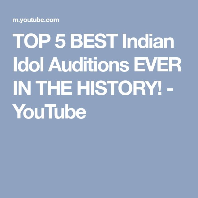 TOP 5 BEST Indian Idol Auditions EVER IN THE HISTORY! - YouTube