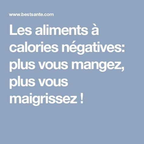 Les aliments à calories négatives: plus vous mangez, plus vous maigrissez !
