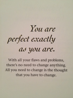 Life Quotes, Thoughts, Remember This, Perfect Exactly, Beautiful, You Are Perfect, Living, Inspiration Quotes, The Roller Coasters