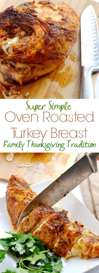 Our family's favorite oven roasted turkey breast - Mom's super simple method. We have this every Thanksgiving. | APinchOfHealthy.com