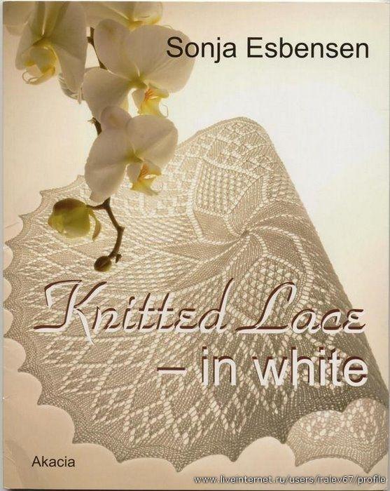 Knitted Lace - In White. Обсуждение на LiveInternet - Российский Сервис Онлайн-Дневников