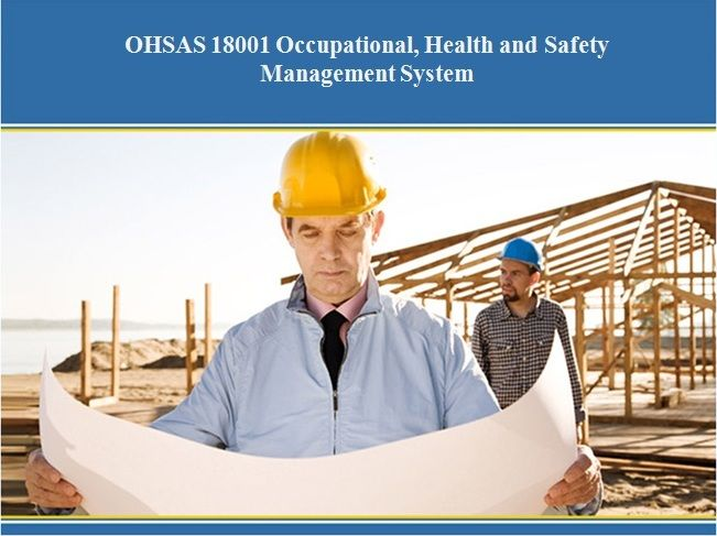 Learn about OHSAS 18001 international standard requirements of Occupation, health and safety system as per OHSAS 18001:2007 standard and learn more OH&S policy, planning, implementation and operation and requirements of OHSAS 18001.