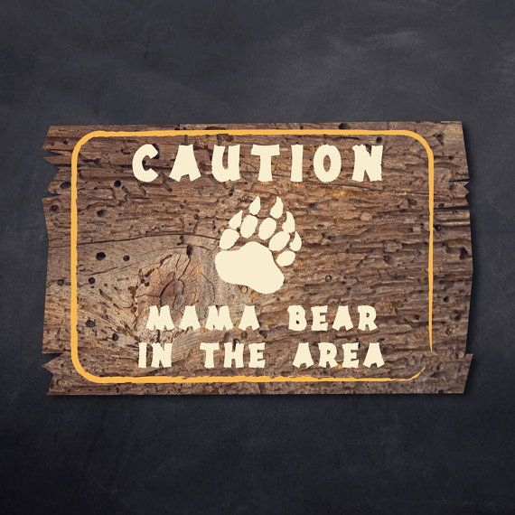 DIY Printable Wood Camping Themed baby Showers Sign. Outdoor Warning Signs Mama Bear In the Area.  -File is 17 x11 with die line provided for
