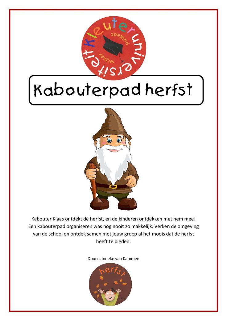 Kabouter Klaas ontdekt de herfst, en de kinderen ontdekken met hem mee! Een kabouterpad organiseren was nog nooit zo makkelijk. Verken de omgeving van de school en ontdek samen met jouw groep al het moois dat de herfst heeft te bieden.