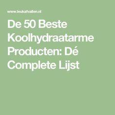 De 50 Beste Koolhydraatarme Producten: Dé Complete Lijst