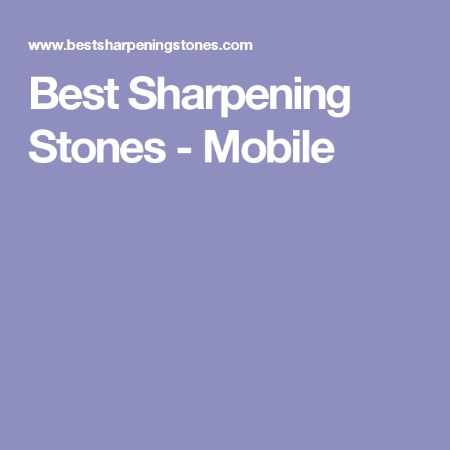 Best Sharpening Stones - Mobile