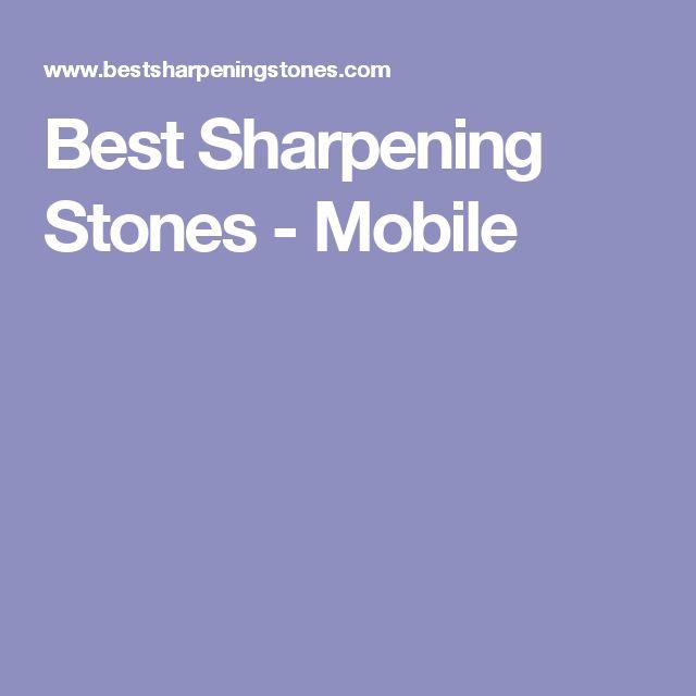 Best Sharpening Stones - Mobile