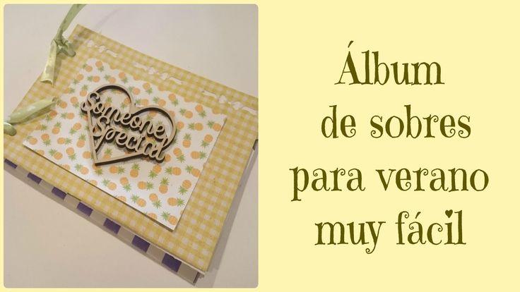 """Video tutorial: """"DIY Scrap: Mini album de sobres"""" #scrap #manualidades #diy #verano"""