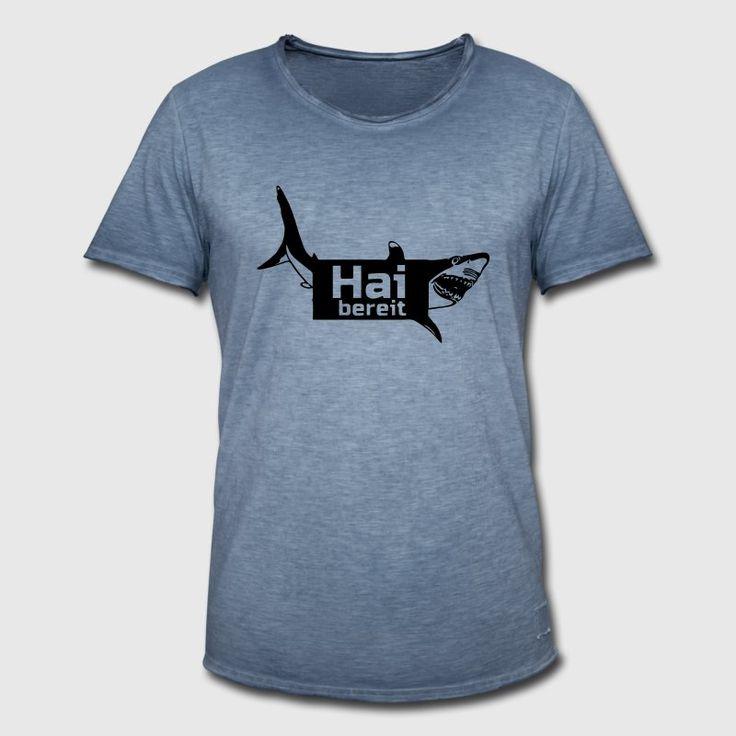"""""""Hai bereit!"""" Coole und witzige Shirts und Geschenke für Hai-Freunde. #hai #haie #haifisch #shark #sharks #sharkweek #raubfisch #fische #tiere #fun #lustig #sprüche #shirts #geschenke"""