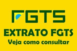 Extrato FGTS: Veja como consultar seu saldo